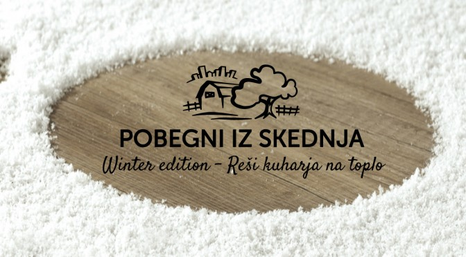 POBEGNI IZ SKEDNJA – Winter edition